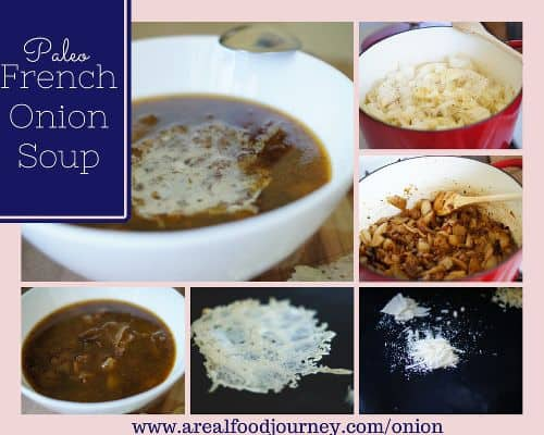 image from www.arealfoodjourney.com french onion soup recipe used with their permission