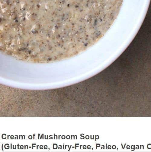 Cream of Mushroom Soup from I Love It Too – Dairy Free, Vegan Option, Chunky