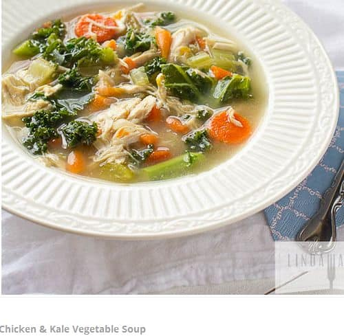 Chicken and Kale Vegetable Soup from Linda Wagner – Quick/Simple, 6 Ingredients or Less, Non Dairy