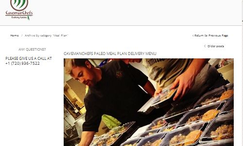 Screenshot of Caveman Chefs Website - Caveman Chefs offers Denver Paleo Meal Delivery services, that are grain free, gluten free, dairy free and use locally sourced, grass fed meats, wild seafood and organic in season vegetables from local farms. Their paleo food delivery denver options include local pickup from area gyms and crossfit locations